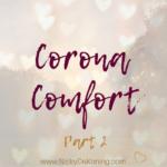 Corona comfort